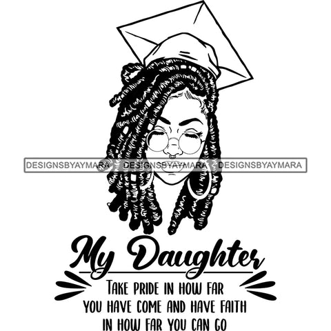 Afro Woman Graduate Wearing Cap Sunglasses Life Quotes Academic Achievement Diploma Graduation Dreadlocks Hairstyle B/W SVG JPG PNG Cutting Files For Silhouette Cricut More