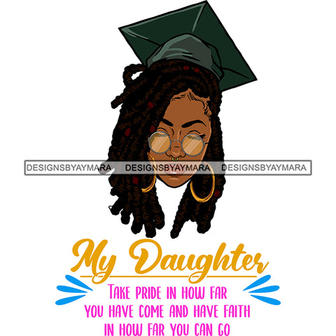 Afro Woman Graduate Wearing Cap Sunglasses Life Quotes Academic Achievement Diploma Graduation Dreadlocks Hairstyle SVG JPG PNG Cutting Files For Silhouette Cricut More