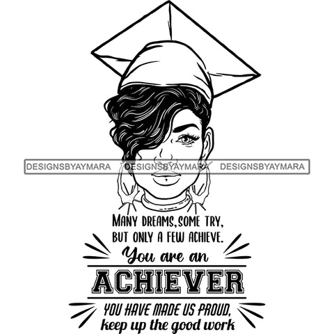Afro Woman Graduate Wearing Cap Life Quotes Academic Achievement Diploma Graduation Short Hairstyle B/W SVG JPG PNG Cutting Files For Silhouette Cricut More