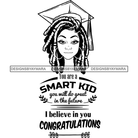 Afro Woman Graduate Wearing Cap Life Quotes Academic Achievement Diploma Graduation Dreadlocks Hairstyle B/W SVG JPG PNG Cutting Files For Silhouette Cricut More