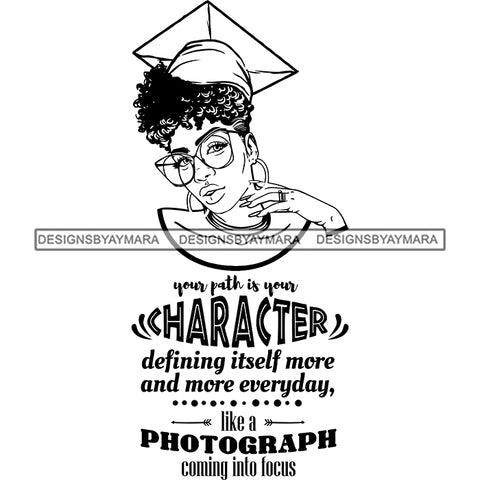 Afro Woman Graduate Wearing Cap Glasses Life Quotes Academic Achievement Diploma Graduation Curly Hairstyle B/W SVG JPG PNG Cutting Files For Silhouette Cricut More