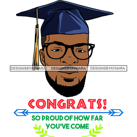Afro Man Graduate Wearing Cap Glasses Life Quotes Academic Achievement Diploma Graduation SVG JPG PNG Cutting Files For Silhouette Cricut More