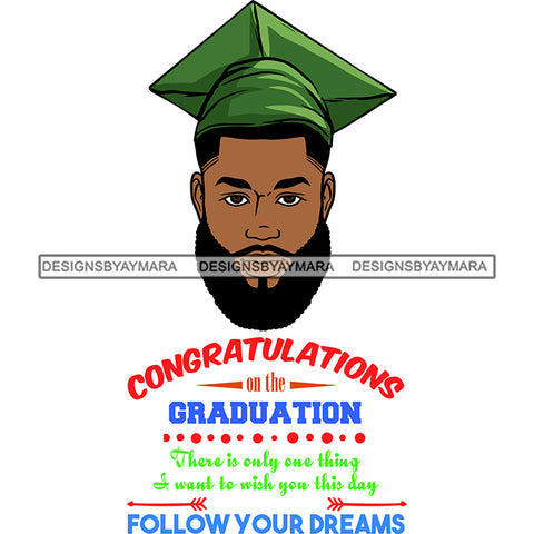 Afro Man Graduate Wearing Cap Life Quotes Beard Academic Achievement Diploma Graduation SVG JPG PNG Cutting Files For Silhouette Cricut More