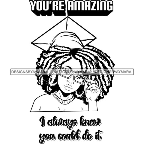 Afro Woman Graduate Wearing Cap Sunglasses Life Quotes Achievement Graduation Afro Hairstyle B/W SVG JPG PNG Cutting Files For Silhouette Cricut More