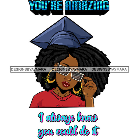 Afro Woman Graduate Wearing Cap Sunglasses Life Quotes Achievement Graduation Afro Hairstyle SVG JPG PNG Cutting Files For Silhouette Cricut More
