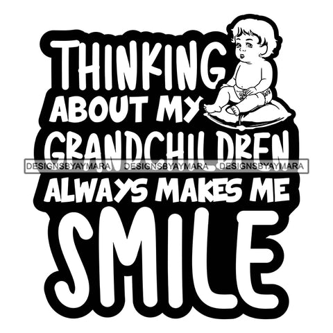 Grandma Love Grandchildren Baby Happy Mother's Day Celebration Granny Life Quotes B/W SVG JPG PNG Vector Clipart Cricut Silhouette Cut Cutting