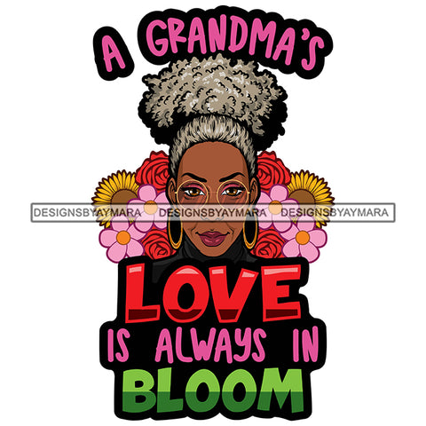 Grandma Love Happy Mother's Day Celebration Granny Life Quotes Flowers SVG JPG PNG Vector Clipart Cricut Silhouette Cut Cutting