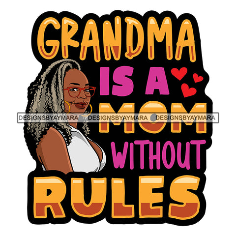 Grandma Mom Love Happy Mother's Day Celebration Granny Life Quotes SVG JPG PNG Vector Clipart Cricut Silhouette Cut Cutting