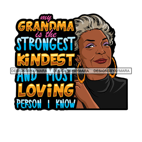 Grandma Mom Strongest Love Happy Mother's Day Celebration Granny Life Quotes SVG JPG PNG Vector Clipart Cricut Silhouette Cut Cutting