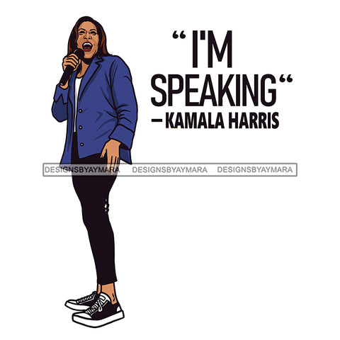 I'm Speaking Kamala Harris VP JPG PNG  Clipart Cricut Silhouette Cut Cutting