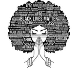 Black Lives Matter Quotes Afro Woman Praying Dope Diva Glamour Wearing Glasses Accesories .SVG Cut Files