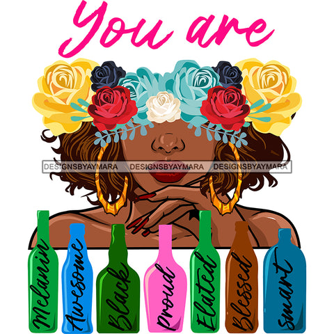 Afro Woman You Are Proud Smart Life Quotes Half Face Flowers Bottles SVG JPG PNG Vector Clipart Cricut Silhouette Cut