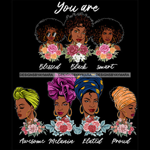 Afro Women Together You Are Smart Proud Life Quotes Divas Flowers Dark Background SVG JPG PNG Vector Clipart Cricut Silhouette Cut