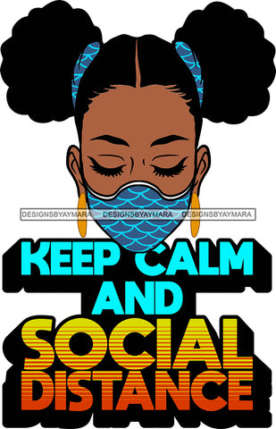 Afro Black Goddess Social Distance Quotes Virus Protection Portrait Bamboo Earrings Bandana Face Mask Sexy Woman Pigtails Hair Style  SVG Cutting Files For Silhouette  Cricut