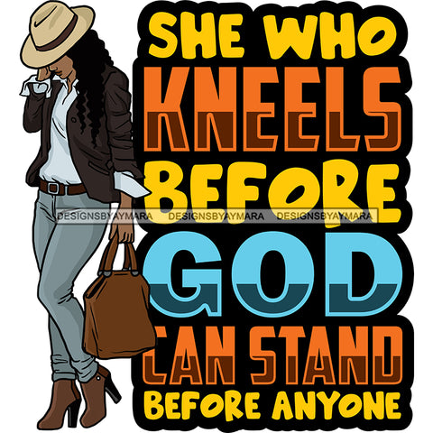 God Quotes She Who Kneels Before God SVG JPG PNG Vector Clipart Cricut Silhouette Cut Cutting
