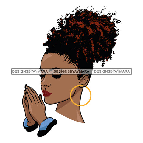 Afro Beautiful Black Woman Praying God Hoop Earrings Up Do Hair Style SVG Files For Silhouette Cricut And More