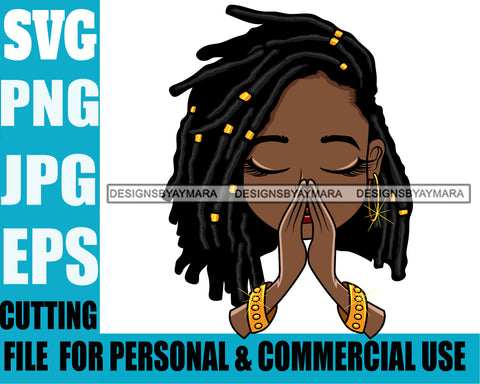 Afro Cute Lili Dreadlocks Hairstyle Praying Prayers Pray Designs For Commercial And Personal Use Black Girl Woman Nubian Queen Melanin SVG Cutting Files For Silhouette Cricut and More