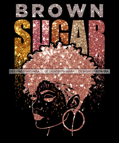 Brown Sugar Black Girl Magic Afro Woman Nubian Queen Melanin Popping SVG Cutting Files For Silhouette Cricut and More