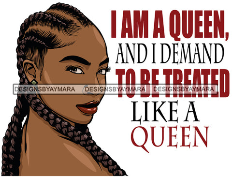 Afro Girl Treat Like Queen Babe Attractive Black Woman Life Quotes Sexy Lips Braids Cornrows Hair Style SVG Cutting Files For Silhouette Cricut More