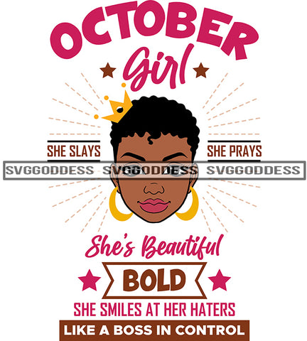 October Girl She Slays She Prays SVG JPG PNG Vector Clipart Cricut Silhouette Cut Cutting