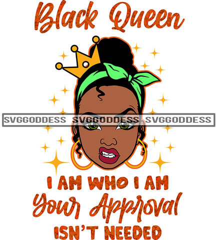 Savage Black Queen Quote I Am Who I Am SVG JPG PNG Vector Clipart Cricut Silhouette Cut Cutting