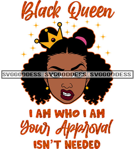 Savage Black Queen Quote I Am Who I Am With Crown SVG JPG PNG Vector Clipart Cricut Silhouette Cut Cutting