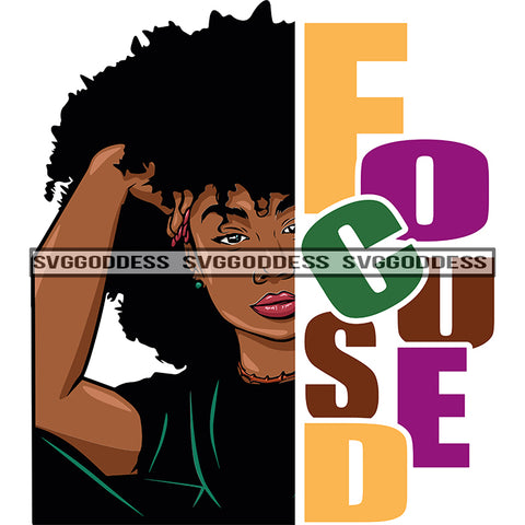 Afro Black Woman Looking Focused Big Afro Hair Black Top Word Focused  SVG JPG PNG Vector Clipart Cricut Silhouette Cut Cutting