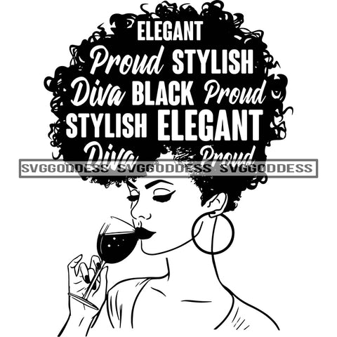 Diva With Words In Hair Proud Sipping Wine In BW SVG JPG PNG Vector Clipart Cricut Silhouette Cut Cutting