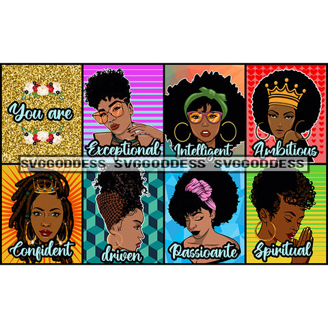 Afro Black Goddess Women 7 Ladies You Are Exceptional Intelligent Ambitious Confident Driven Passionate Spiritual JPG PNG Vector Clipart Cricut Silhouette Cut Cutting