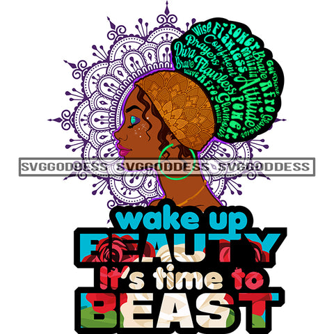 Wake Up Beauty It's Time To Beast Black Woman Gold Headwrap SVG JPG PNG Vector Clipart Cricut Silhouette Cut Cutting