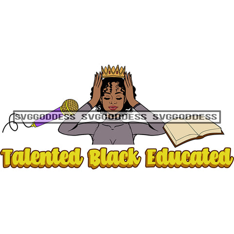 Afro Woman Talented Black Educated Crown Mic Microphone Bible Gray Top SVG JPG PNG Vector Clipart Cricut Silhouette Cut Cutting