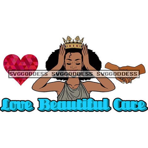 Afro Woman Love Beautiful Care Woman Heart And Hands Crown SVG JPG PNG Vector Clipart Cricut Silhouette Cut Cutting