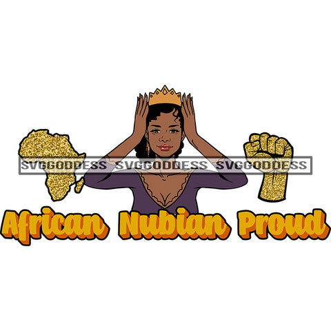 Afro Woman African Nubian Proud Crown Africa Crowned SVG JPG PNG Vector Clipart Cricut Silhouette Cut Cutting