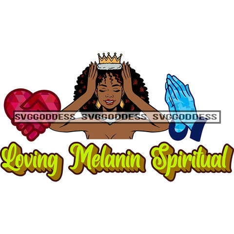 Afro Woman Loving Melanin Spiritual Crown Praying Hands Red Heart In Hand SVG JPG PNG Vector Clipart Cricut Silhouette Cut Cutting