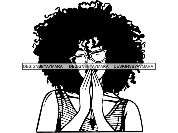 Woman Praying God Believe Religion Faith African American Ethnicity Afro Puffy Hair Life Quotes Spirit Awakening .SVG .EPS .PNG .Jpg Vector Clipart Cricut Circuit Cut Cutting