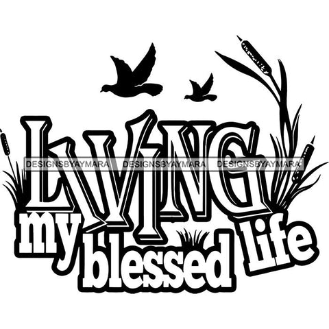 Living My Blessed Life Hot Seller Design SVG Cutting Files