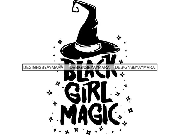 Black Girl Magic SVG Quotes Files For Silhouette and Cricut