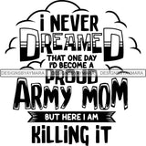 Military Quotes SVG Cut Files For Silhouette Cricut and More