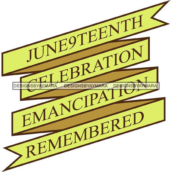 June 19 Juneteenth Emancipation Freedom Holiday African American History  SVG PNG JPG Vector Cutting Files