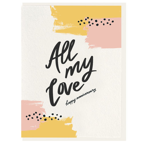 All My Love - Happy Anniversary