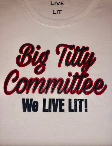 Big Titty Committee Shirt