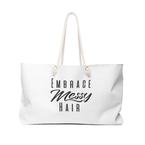 Embrace Messy Hair Weekender Bag