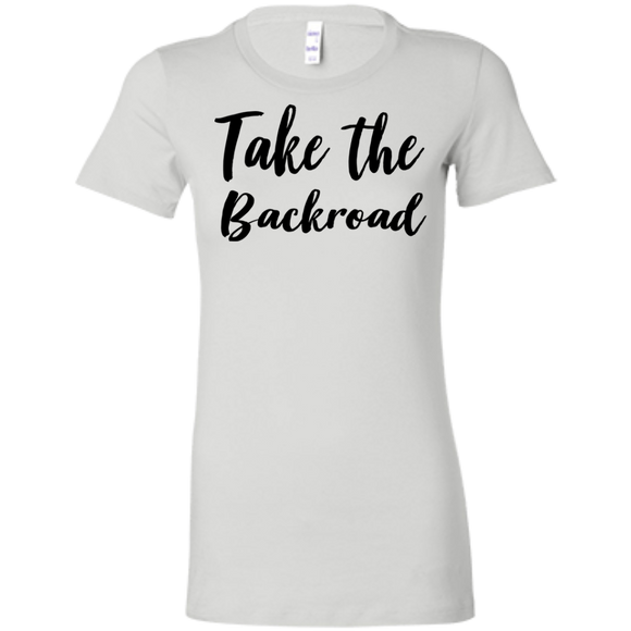 Take The Backroad Ladies' Favorite T-Shirt
