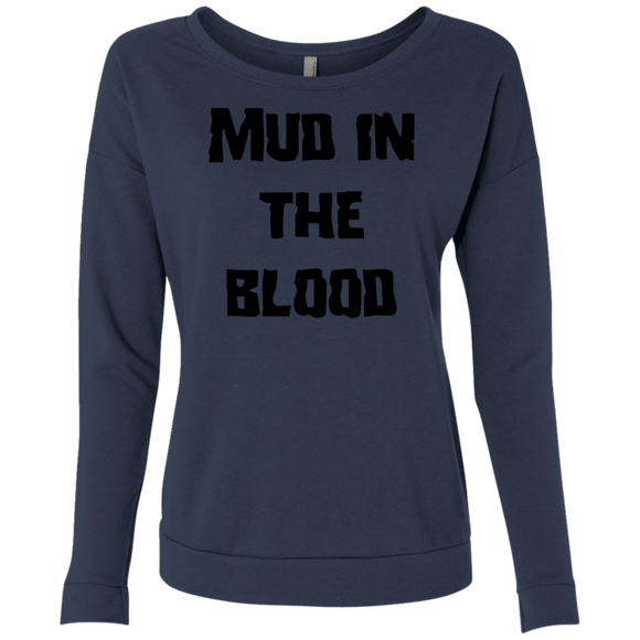 Mud in the blood Ladies' French Terry Scoop