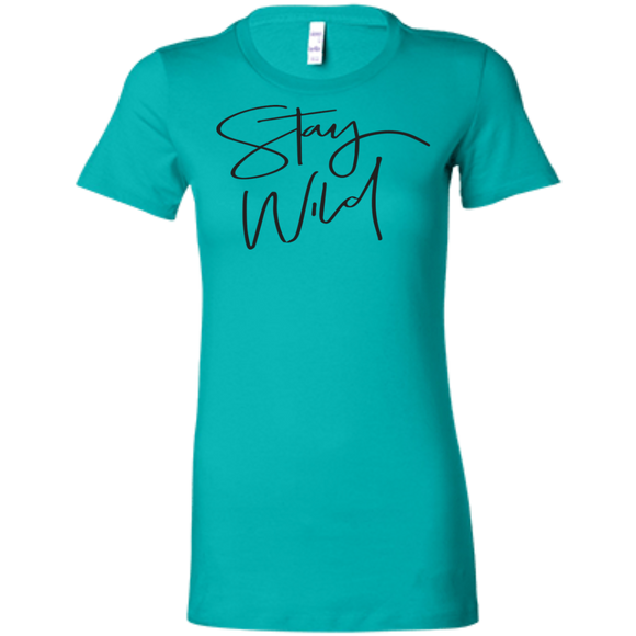 Stay Wild Ladies' Favorite T-Shirt