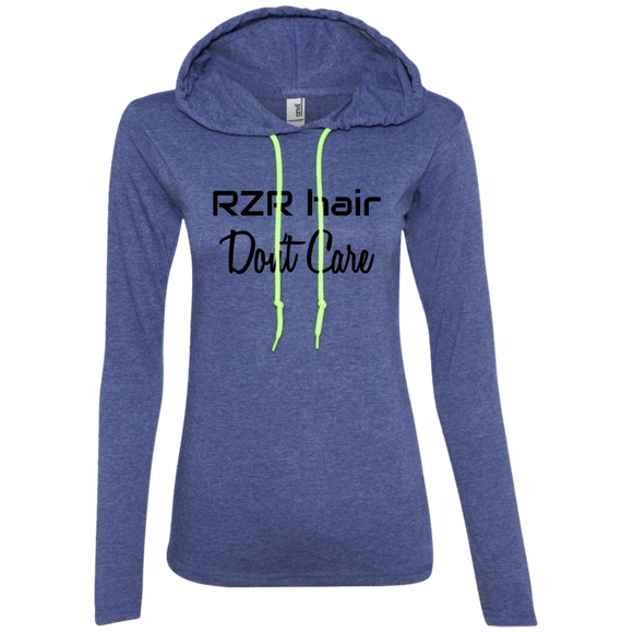 RZR Hair Don't Care Ladies' LS T-Shirt Hoodie