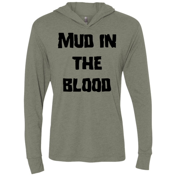 Mud in the blood Unisex Triblend LS Hooded T-Shirt