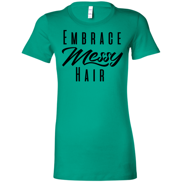 Embrace Messy Hair Ladies' Favorite T-Shirt
