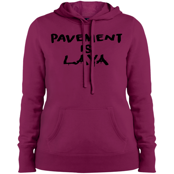 Pavement is Lava Ladies' Pullover Hooded Sweatshirt
