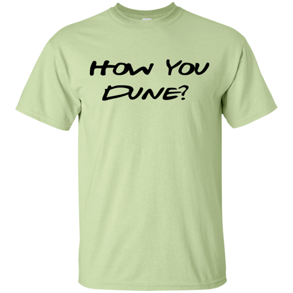 How You Dune? Reg fit T-Shirt